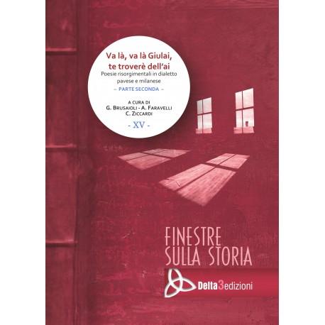 Va là, va là Giulai,te troverè dell'ai - Poesie risorgimentali in dialetto pavese e milanese - Parte seconda