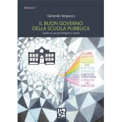 Il Buon Governo della Scuola Pubblica - Studio di casi per Dirigenti a venire