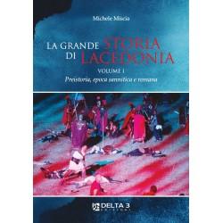 La grande storia di Lacedonia - Preistoria, epoca sannitica e romana