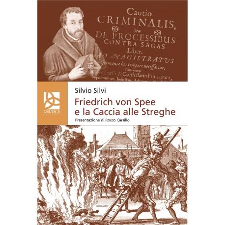 Friedrich von Spee e la Caccia alle Streghe