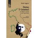 """Dorso e Gramsci - un """"dialogo"""" spezzato (ed altri saggi dorsiani)"""