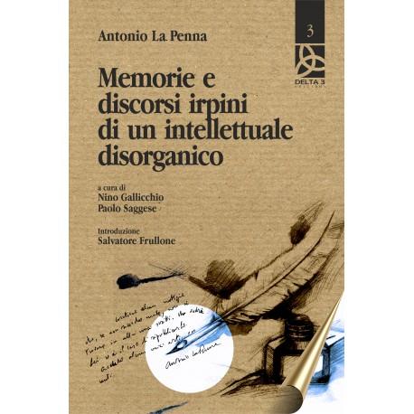 Memorie e discorsi irpini di un intellettuale disorganico