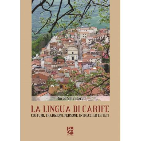 La lingua di Carife - Costumi, tradizioni, persone, intrecci ed epiteti