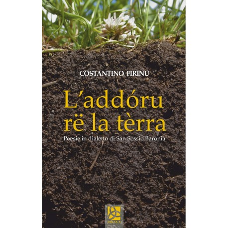L'addóru rë la tèrra - Poesie in dialetto di San Sossio Baronia