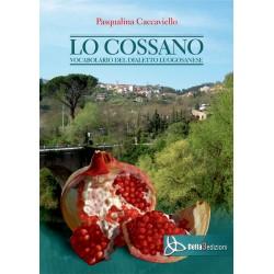 Lo cossano - Vocabolario del dialetto luogosanese
