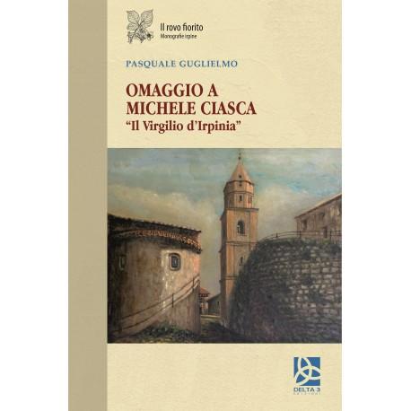 """Omaggio a Michele Ciasca """"Il Virgilio d'Irpinia"""""""