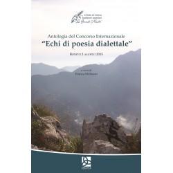 """Antologia del Concorso Internazionale """"Echi di poesia dialettale"""" - Bonito 2 agosto 2015"""