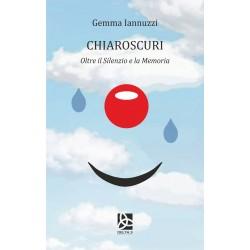 Chiaroscuri - Oltre il Silenzio e la Memoria