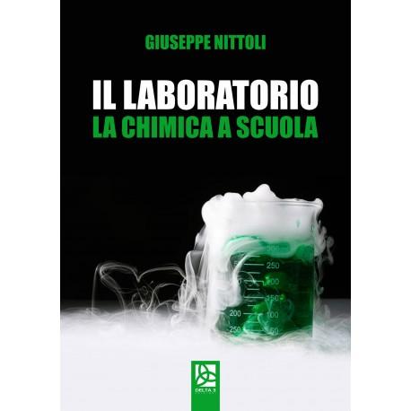 Il Laboratorio - La chimica a scuola