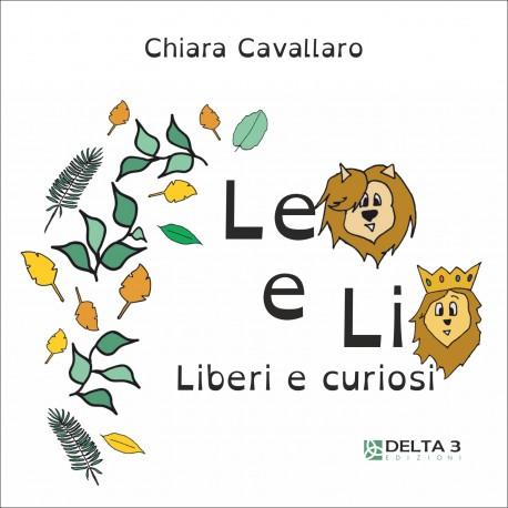 Leo e Lio - Liberi e curiosi