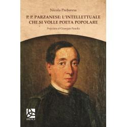 P. P. Parzanese: l'intellettuale che si volle poeta popolare