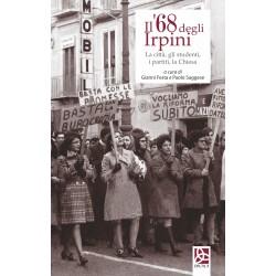 Il '68 degli Irpini - La città, gli studenti, i partiti, la Chiesa