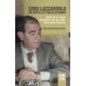 Luigi Lazzaruolo - Un intellettuale scomodo
