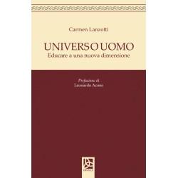 Universo uomo - Educare a una nuova dimensione