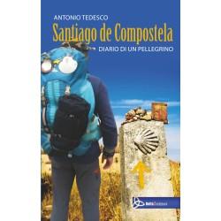 Santiago de Compostela - Diario di un pellegrino