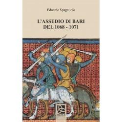 L'assedio di Bari del 1068 - 1071