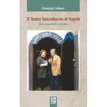 Il Teatro Sancarluccio di Napoli