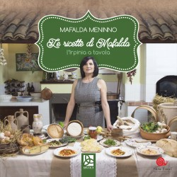 Le ricette di Mafalda - L'Irpinia a tavola