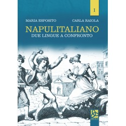 Napulitaliano I - Due lingue a confronto