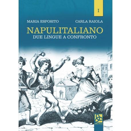 Napulitaliano I - Due lingue a confronto