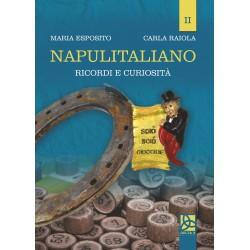 Napulitaliano II - Ricordi e curiosità