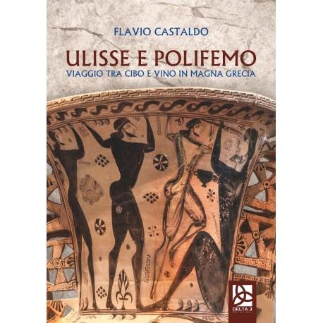Ulisse e Polifemo - Viaggio tra cibo e vino in Magna Grecia