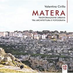 Matera - Trasformazione urbana tra architettura e fotografia