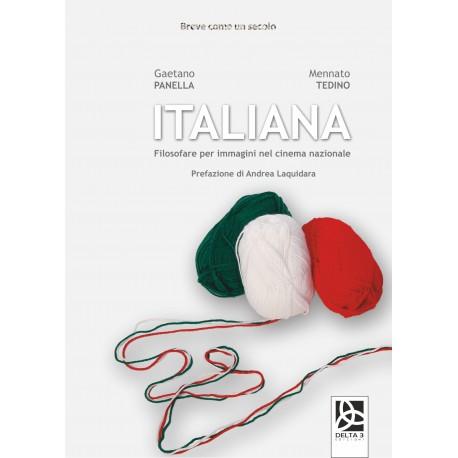 Italiana - Filosofare per immagini nel cinema nazionale (e-book)