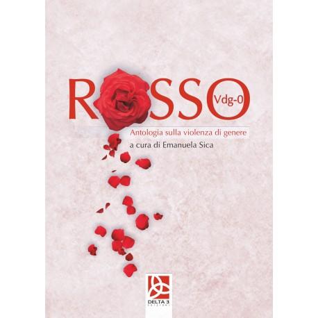 Rosso (Vdg-0) Antologia sulla violenza di genere