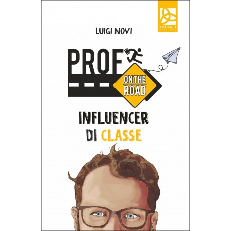 Prof on the Road - Influencer di classe