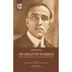 Un delitto storico - Saggi su Giacomo Matteotti a novant'anni dall'assassinio Fascista