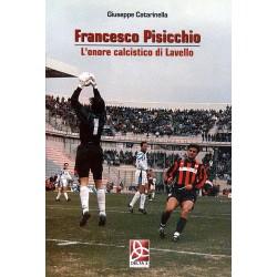 Francesco Pisicchio - L'onore calcistico di Lavello
