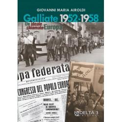 Galliate 1952-1958 - Un ideale chiamato Europa